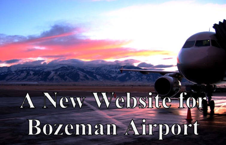 Bozeman Airport gets new website.